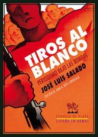 Tiros al blanco: Periodismo bajo las bombas por José Luis Salado