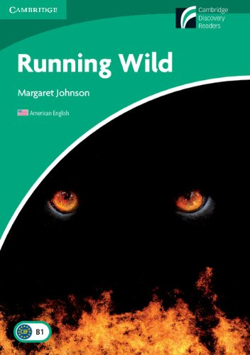 Running Wild Level 3 Lower-intermediate American English (Cambridge Discovery Readers, Level 3)