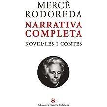 Mercè Rodoreda. Narrativa completa. (Estoig): Novel·les i contes (Clàssics Catalans)