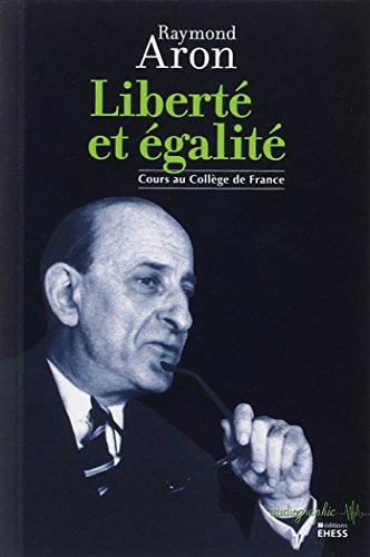 Libert et galit : Cours au Collge de France