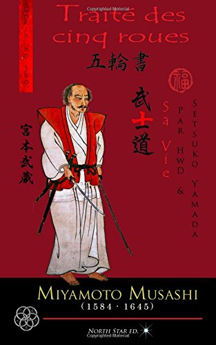 Trait des cinq roues - La vie de Miyamoto Musashi