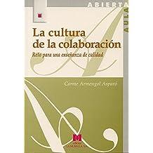 La cultura de la colaboración: reto para una enseñanza de calidad (Aula Abierta)