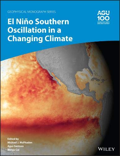 El Niñosouthern Oscillation and Climate Change (Geophysical Monograph, Band 254)
