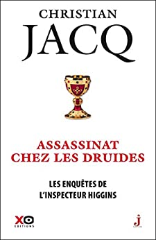 Les Enquêtes de l'inspecteur Higgins - Tome 21 Assassinat chez les druides par [Jacq, Christian]