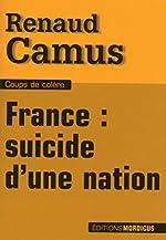 Suicide d'une nation de Renaud Camus
