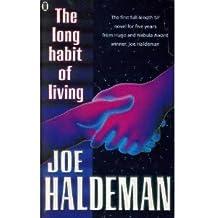The Long Habit of Living by Joe Haldeman (1990-11-01)