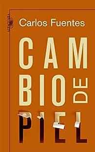 Cambio de piel par  Carlos Fuentes