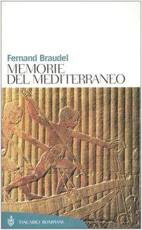 Memorie del Mediterraneo. Preistoria e antichit