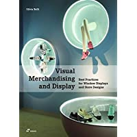Visual Merchandising and Display: Best Practices for Window Displays and Store Designs