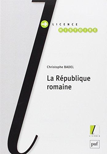La République romaine par Christophe Badel