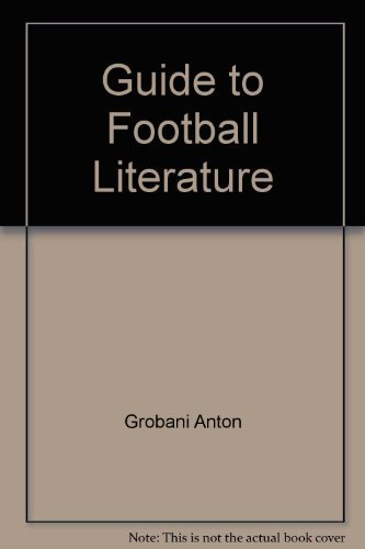 Guide to football literature by Anton Grobani (1975-08-02)