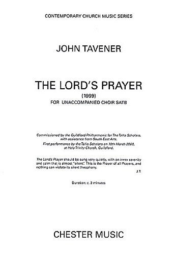 JOHN TAVENER: THE LORDS PRAYER (1999)  PARTITURAS PARA SATB