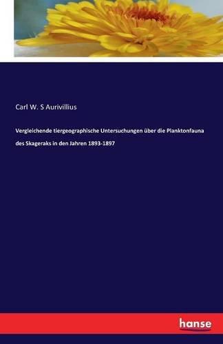 Price comparison product image Vergleichende tiergeographische Untersuchungen über die Planktonfauna des Skageraks in den Jahren 1893-1897