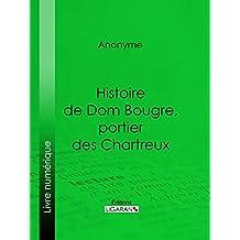 Histoire de Dom Bougre, portier des Chartreux