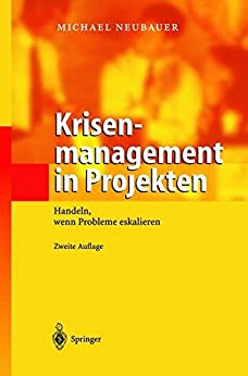 Krisenmanagement in Projekten: Handeln, wenn Probleme eskalieren
