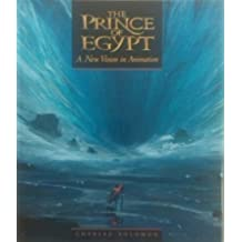 Prince of Egypt: A New Vision in Animation by Charles Solomon (1998-12-14)