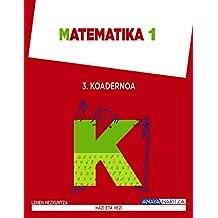 Matematika 1. Koadernoa 3 (Hazi eta hezi) - 9788467847468