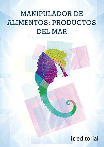 Manipulador de alimentos: productos del mar por Francisca García Ruiz