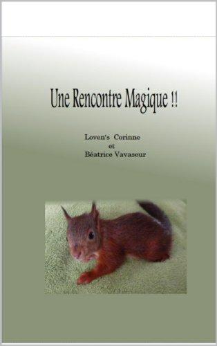 Rencontre Magique ! par Corinne Loven