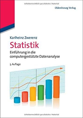 Statistik: Einführung in die computergestützte Datenanalyse (Managementwissen für Studium und Praxis)