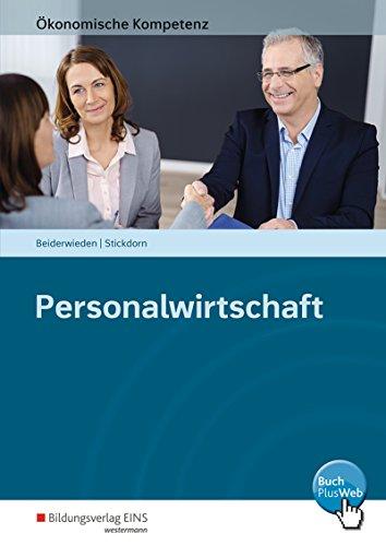 Ökonomische Kompetenz: Personalwirtschaft: Ein kompetenzorientiertes Informations- und Arbeitsbuch