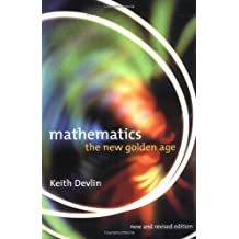 Mathematics: The New Golden Age by Keith J. Devlin (1999-11-15)