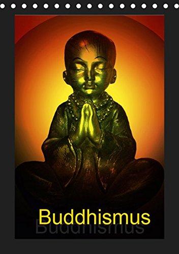 Buddhismus (Tischkalender 2019 DIN A5 hoch): Buddha kreativ gestaltet! (Monatskalender, 14 Seiten ) (CALVENDO Glaube)