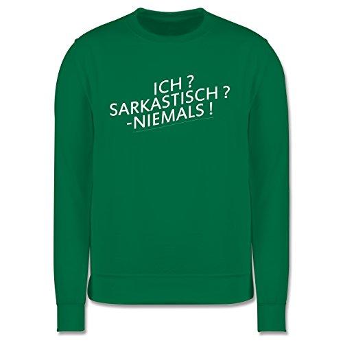 Statement Shirts - Ich? Sarkastisch ? -Niemals! - Herren Premium Pullover Grün