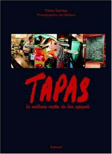 Tapas : Les meilleures recettes des bars espagnols