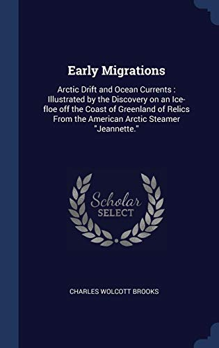 Early Migrations: Arctic Drift and Ocean (Brooks Drift)