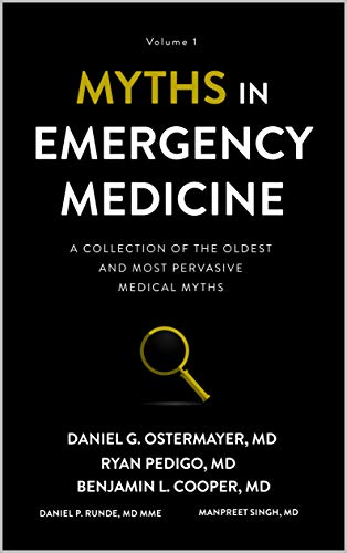 Myths in Emergency Medicine: Volume 1 (English Edition)