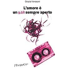L'amore è un bar sempre aperto (Fernandel) (Italian Edition)