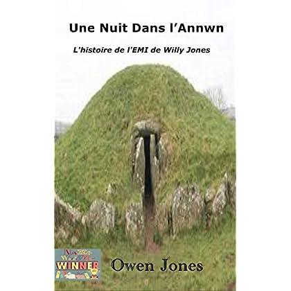 Une nuit dans l'Annwn: L'histoire de l'EMI de Willy Jones