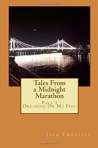 Tales From a Midnight Marathon por Jack Crossley