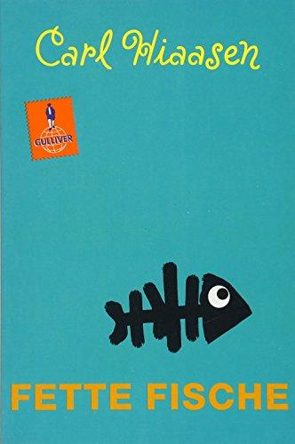 Fette Fische: Roman (Gulliver) -