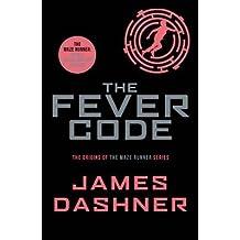 [(The Fever Code)] [Author: James Dashner] published on (October, 2016)