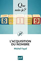 L'acquisition du nombre: « Que sais-je ? » n° 3941