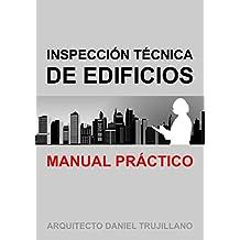 Inspección técnica de edificios: Manual práctico