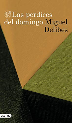 Las perdices del domingo (Volumen independiente) por Miguel Delibes