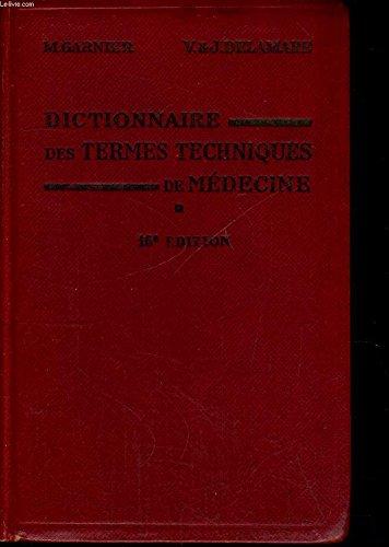 DICTIONNAIRE DES TERMES TECHNIQUES DE MEDECINE - 146 E EDITION