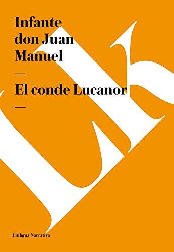 El conde Lucanor (Narrativa) por Infante don Juan Manuel
