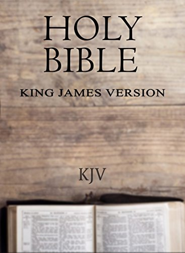The KJV 1611 Authorized King James Bible For Kindle (Holy Bible KJV) (English Edition)