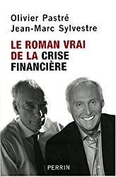 Le roman vrai de la crise financière