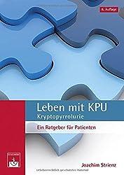 Leben mit KPU – Kryptopyrrolurie: Ein Ratgeber für Patienten