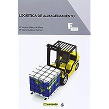 *Logística de almacenamiento (MARCOMBO FORMACIÓN)