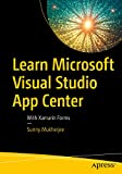 Learn Microsoft Visual Studio App Center: With Xamarin Forms (English Edition)