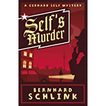 Self's Murder: A Gerhard Self Mystery (English Edition)