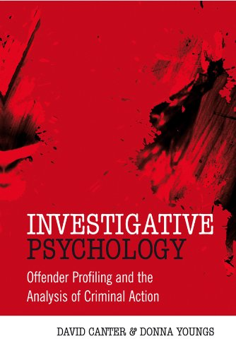 Investigative Psychology: Offender Profiling and the Analysis of Criminal Action por David Canter