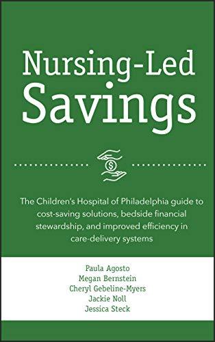Nursing-Led Savings (English Edition) eBook: Paula Agosto, Megan ...