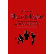 Bandologie – wie man als Musiker seine Band zum Erfolg führt